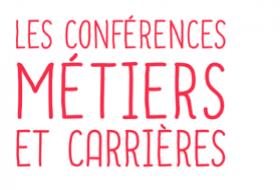 """Conférence """"métiers et carrières"""" le jeudi 30 mars 2017"""